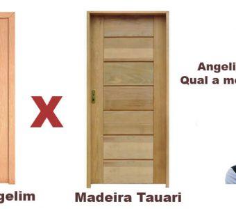 Tauari ou Angelim? Qual a Melhor Madeira?